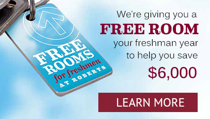 We're giving you a FREE ROOM your freshman year to help you save $6,000