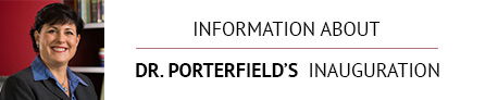 Information About Dr. Porterfield's Inauguration